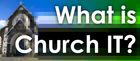 What is church IT